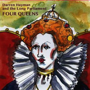 Albumcover Darren Hayman And The Long Parliament - Four Queens
