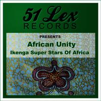 51 Lex Records Presents African Unity
