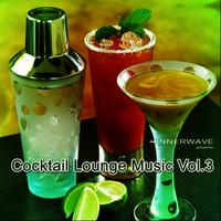 Cocktail Lounge Music Vol. 3