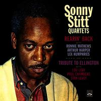 Sonny Stitt Quartet. Rearin' Back / Tribute to Ellington