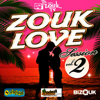 Zouk Love Session, Vol. 2 (Volume 2)