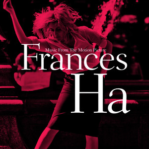 Albumcover Various Artists - Frances Ha (Music From The Motion Picture)