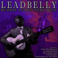 Albumcover Leadbelly - Huddie Ledbetters Best