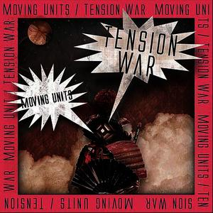 Albumcover Moving Units - Tension War