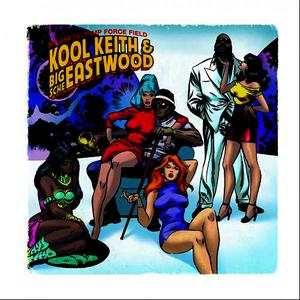 Albumcover Kool Keith, Big Sche Eastwood - Magnetic Pimp Force Field (Explicit)