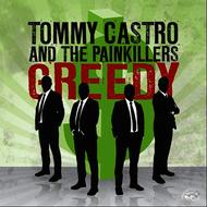 Albumcover Tommy Castro - Greedy/That's All I Got