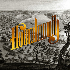 Albumcover Houndmouth - From the Hills Below the City