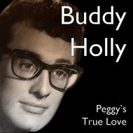 Buddy Holly - Peggy's True Love