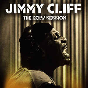 Albumcover Jimmy Cliff - The KCRW Session