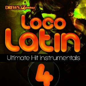 Albumcover The Hit Crew - Loco Latin Ultimate Hit Instrumentals, Vol. 4