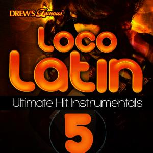 Albumcover The Hit Crew - Loco Latin Ultimate Hit Instrumentals, Vol. 5