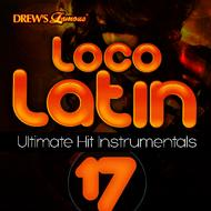 The Hit Crew - Loco Latin Ultimate Hit Instrumentals, Vol. 17