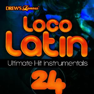 Albumcover The Hit Crew - Loco Latin Ultimate Hit Instrumentals, Vol. 24