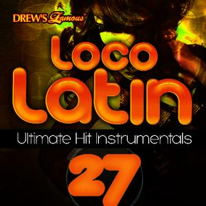 Albumcover The Hit Crew - Loco Latin Ultimate Hit Instrumentals, Vol. 27