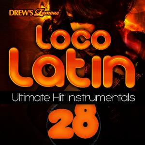 Albumcover The Hit Crew - Loco Latin Ultimate Hit Instrumentals, Vol. 28