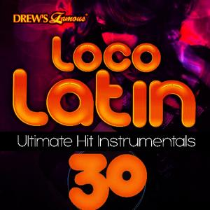 Albumcover The Hit Crew - Loco Latin Ultimate Hit Instrumentals, Vol. 30