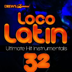 Albumcover The Hit Crew - Loco Latin Ultimate Hit Instrumentals, Vol. 32