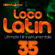 The Hit Crew - Loco Latin Ultimate Hit Instrumentals, Vol. 35