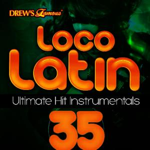 Albumcover The Hit Crew - Loco Latin Ultimate Hit Instrumentals, Vol. 35