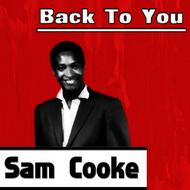 Albumcover Sam Cooke - Back To You
