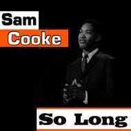 Albumcover Sam Cooke - So Long