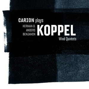 Albumcover Carion - Carion plays Koppel Wind Quintets