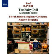 Slovak Radio Symphony Orchestra - Bayer: Fairy Doll (The) (Complete Ballet)