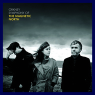 Albumcover The Magnetic North - Orkney: Symphony of the Magnetic North