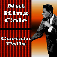 Albumcover Nat King Cole - Curtain Falls