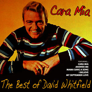 Albumcover David Whitfield - Cara Mia, the Best of David Whitfield