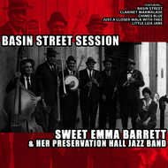 Sweet Emma Barrett and her PreservationHall Jazz Band - Basin Street Session