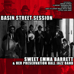 Albumcover Sweet Emma Barrett and her PreservationHall Jazz Band - Basin Street Session