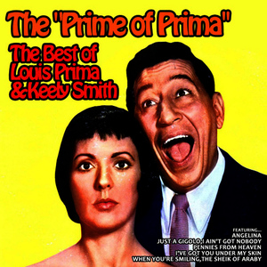 Albumcover Louis Prima And Keely Smith - The Prime of Prima, the Best of Louis Prima and Keely Smith