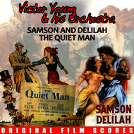 Victor Young And His Orchestra - Samson and Delilah / The Quiet Man (Original Film Scores)