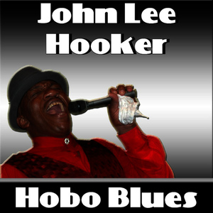 Albumcover John Lee Hooker - Hobo Blues