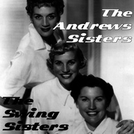 The Andrews Sisters - The Swing Sisters