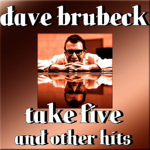 Albumcover Dave Brubeck - Take Five And Other Hits