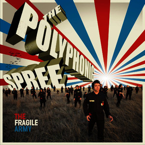 Albumcover The Polyphonic Spree - The Fragile Army