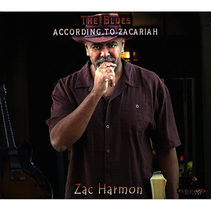 Albumcover Zac Harmon - The Blues According to Zacariah
