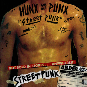 Albumcover Hunx And His Punx - Street Punk