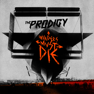 Albumcover The Prodigy - Invaders Must Die