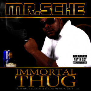 Albumcover Mr. Sche - Immortal Thug
