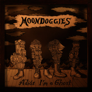 Albumcover The Moondoggies - Adios I'm a Ghost
