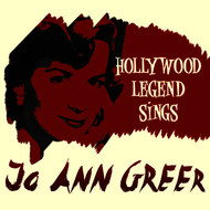 Jo Ann Greer - Hollywood Legend Sings