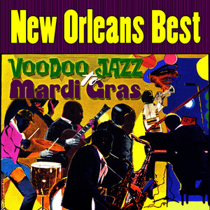 Albumcover Various Artists - New Orleans Best - Voodoo Jazz to Mardi Gras