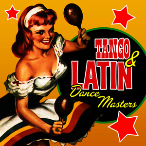 Albumcover Various Artists - Tango & Latin Dance Masters