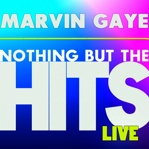Albumcover Marvin Gaye - Marvin Gaye's Nothing But the Hits (Live)