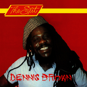 Albumcover Dennis Brown - The Exit