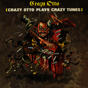 Albumcover Crazy Otto - Plays Crazy Tunes