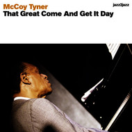 McCoy Tyner - That Great Come and Get It Day
